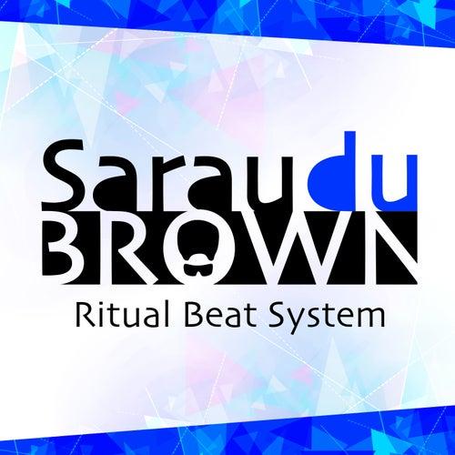 Sarau Du Brown (Ritual Beat System) de Carlinhos Brown
