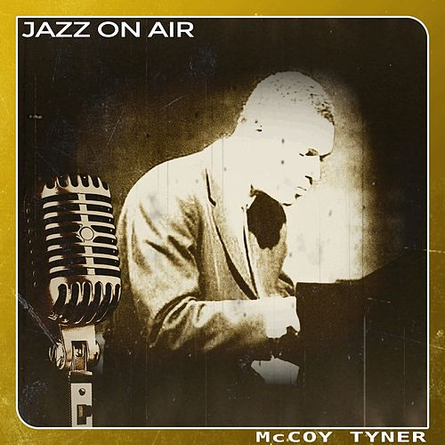Jazz on Air by McCoy Tyner