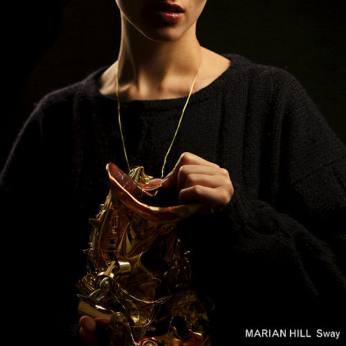 Sway by Marian Hill