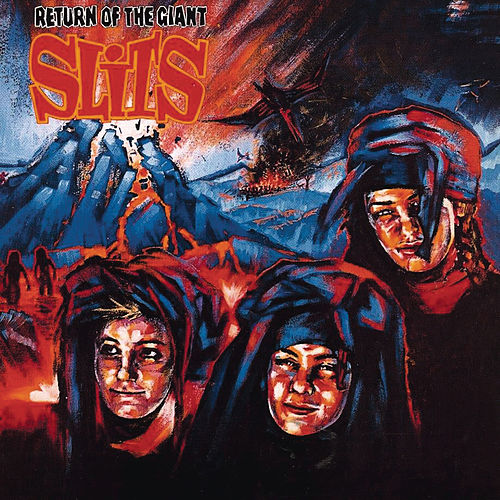 Return of the Giant Slits de The Slits