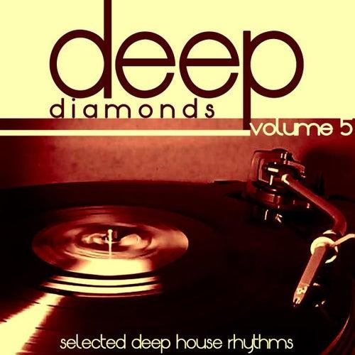 Deep Diamonds, Vol. 5 by Various Artists