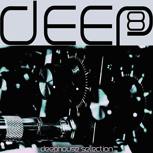 Deep, Vol. 8 by Various Artists