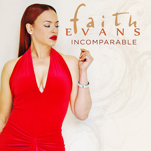 Incomparable by Faith Evans