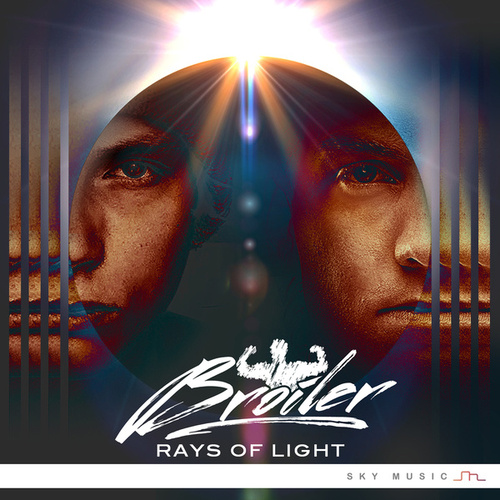 Rays Of Light by Broiler