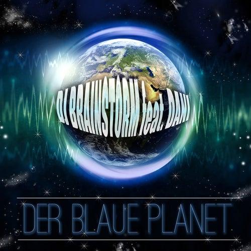 Der Blaue Planet (Remixes) von DJ Brainstorm