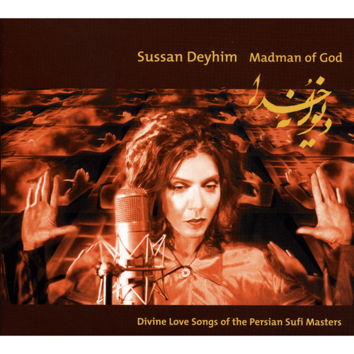 Madman Of God de Sussan Deyhim