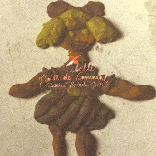 Noite De Carnaval/Matthew Herbert Remixes von Cibelle