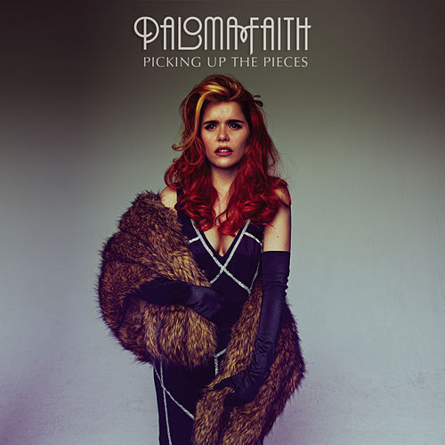 Picking Up The Pieces (Remixes EP) by Paloma Faith