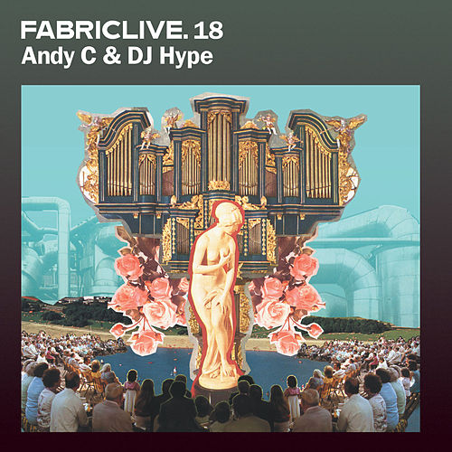 FABRICLIVE 18: Andy C & DJ Hype von Various Artists
