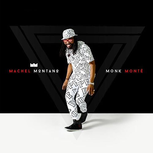Monk Monté by Machel Montano