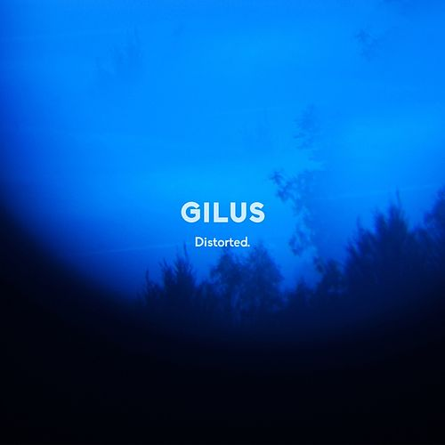 Distorted by Gilus