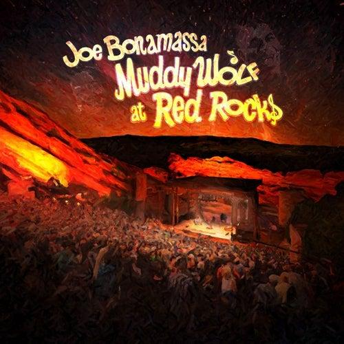 Muddy Wolf At Red Rocks (Live) de Joe Bonamassa