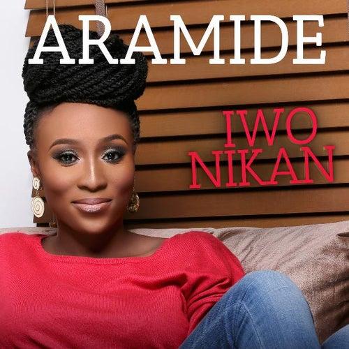 Iwo Nikan by Aramide