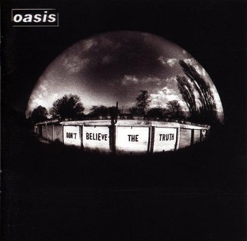 Don't Believe The Truth de Oasis