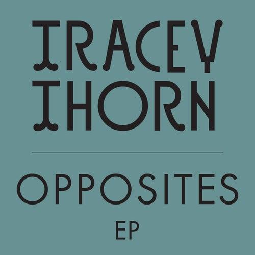 Opposites de Tracey Thorn