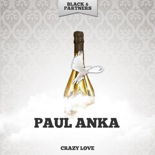 Crazy Love di Paul Anka