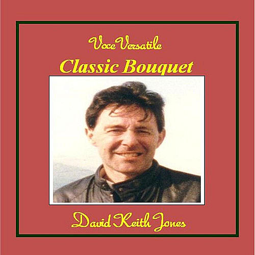 Classical Bouquet de David Keith Jones