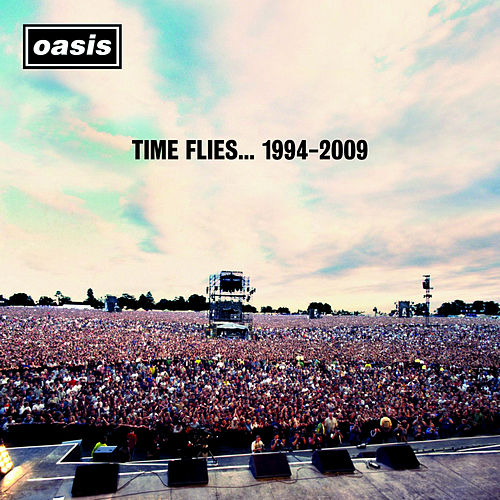 Time Flies... 1994-2009 de Oasis