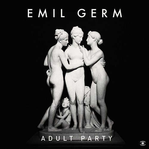 Adult Party von Emil Germ