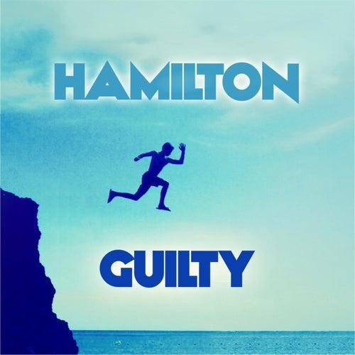 Guilty by Hamilton