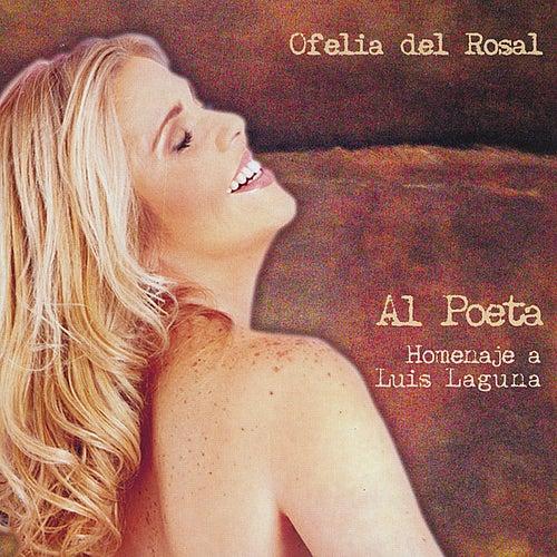 Al Poeta de Ofelia Del Rosal