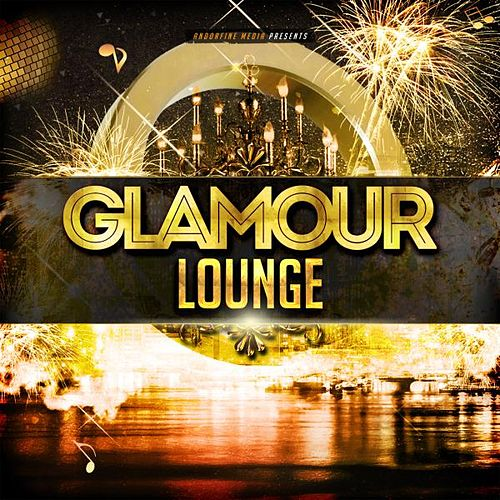 Glamour Lounge von Various Artists