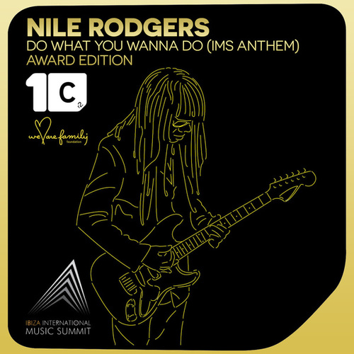 Do What You Wanna Do (Award Edition) van Nile Rodgers