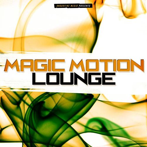 Magic Motion Lounge von Various Artists