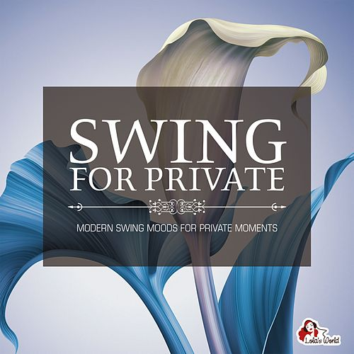 Swing for Private de Various Artists