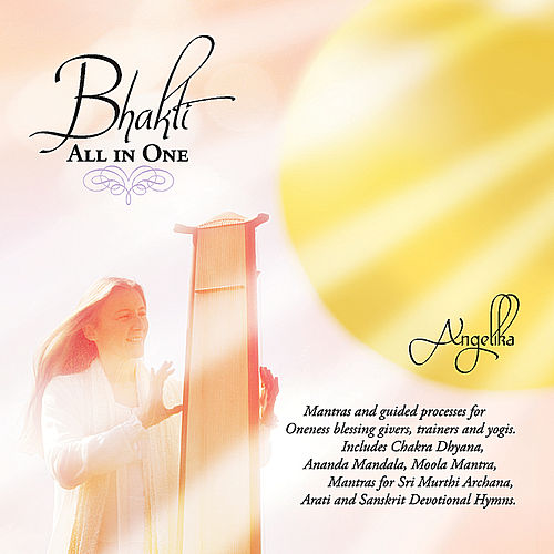 Bhakti - All in One von Angelika