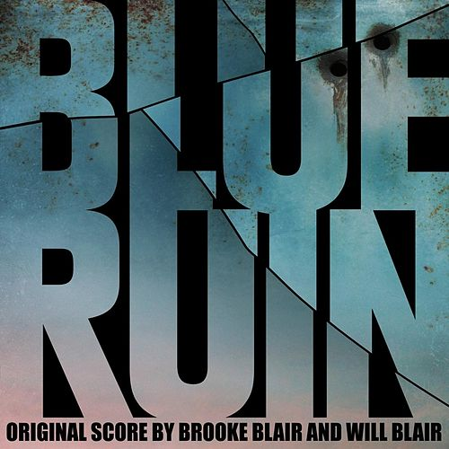 Blue Ruin (Original Score) von Brooke Blair
