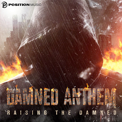 Raising the Damned by Damned Anthem