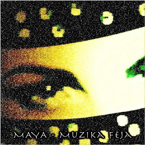 Muzika Feja von Maya