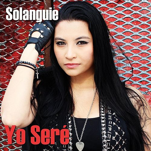 Yo Seré by Solanguie