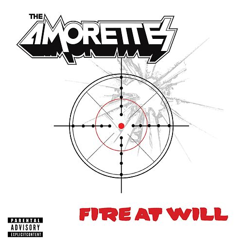 Fire at Will de The Amorettes