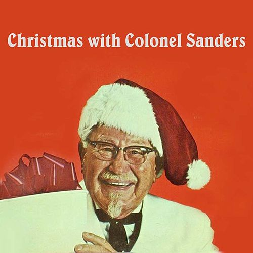 Christmas with Colonel Sanders de Various Artists