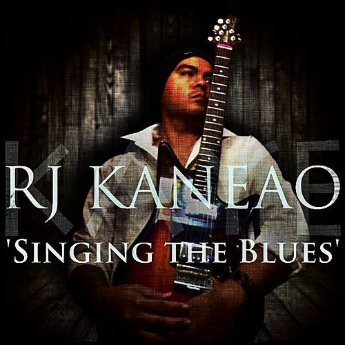 Singing the Blues by R.J. Kaneao