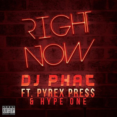 Right Now by DJ Phat