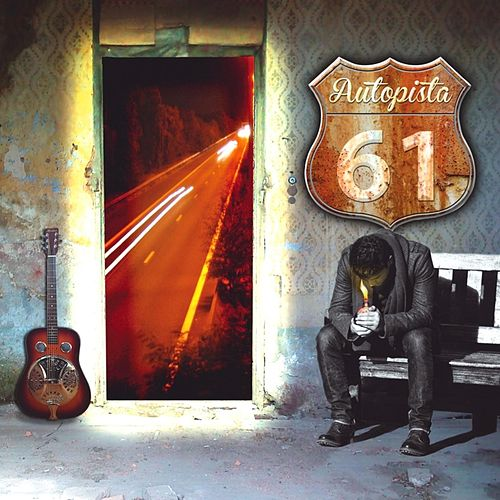 Autopista 61 / 1er Álbum by Autopista 61