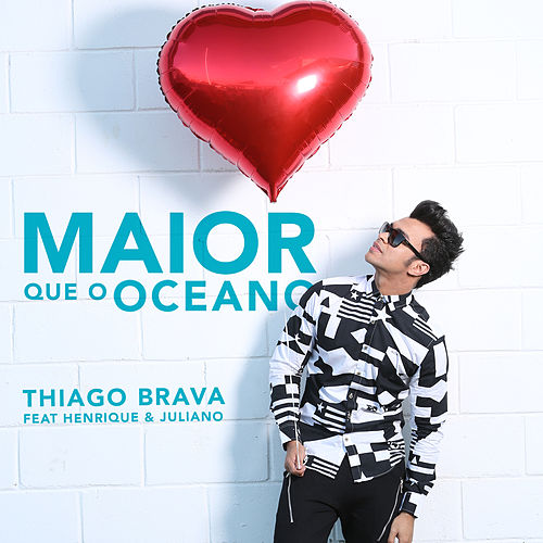 Maior Que o Oceano - Single de Thiago Brava
