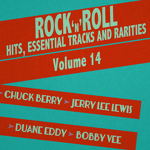 Rock 'N' Roll Hits, Essential Tracks and Rarities, Vol. 14 by Various Artists