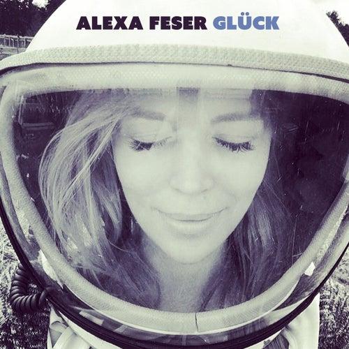 Glück (Radio Version) von Alexa Feser