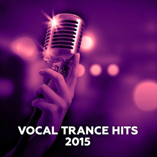Vocal Trance Hits 2015 de Various Artists