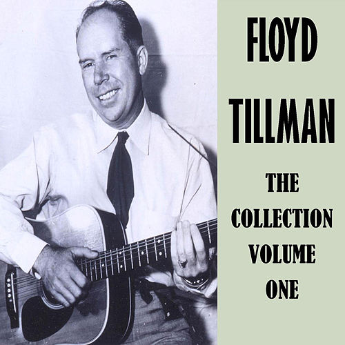 The Collection Vol. 1 de Floyd Tillman
