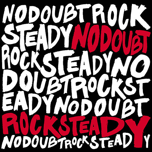 Rock Steady de No Doubt