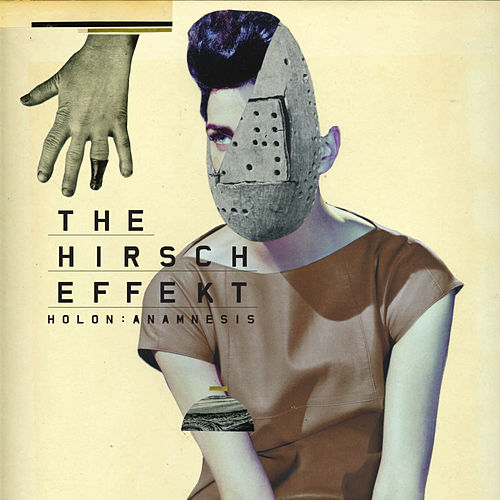 Holon: Anamnesis by The Hirsch Effekt
