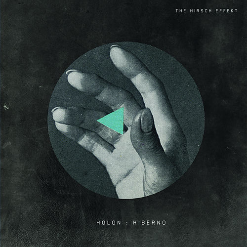 Holon: Hiberno by The Hirsch Effekt