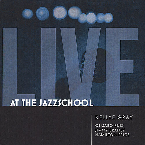 Live At the Jazzschool de Kellye Gray