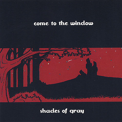 Come to the Window de Shades of Gray