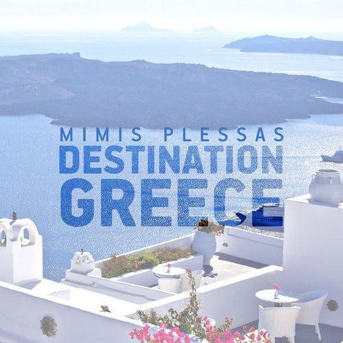 Destination: Greece de Mimis Plessas (Μίμης Πλέσσας)